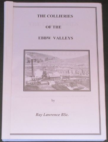 The Collieries of the Ebbw Valleys, by Ray Lawrence